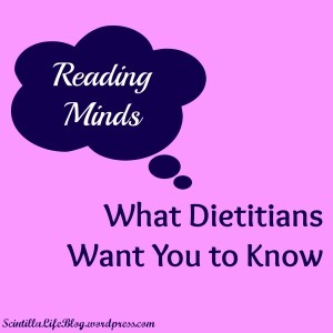 Reading Minds What Dietitians Want You to Know