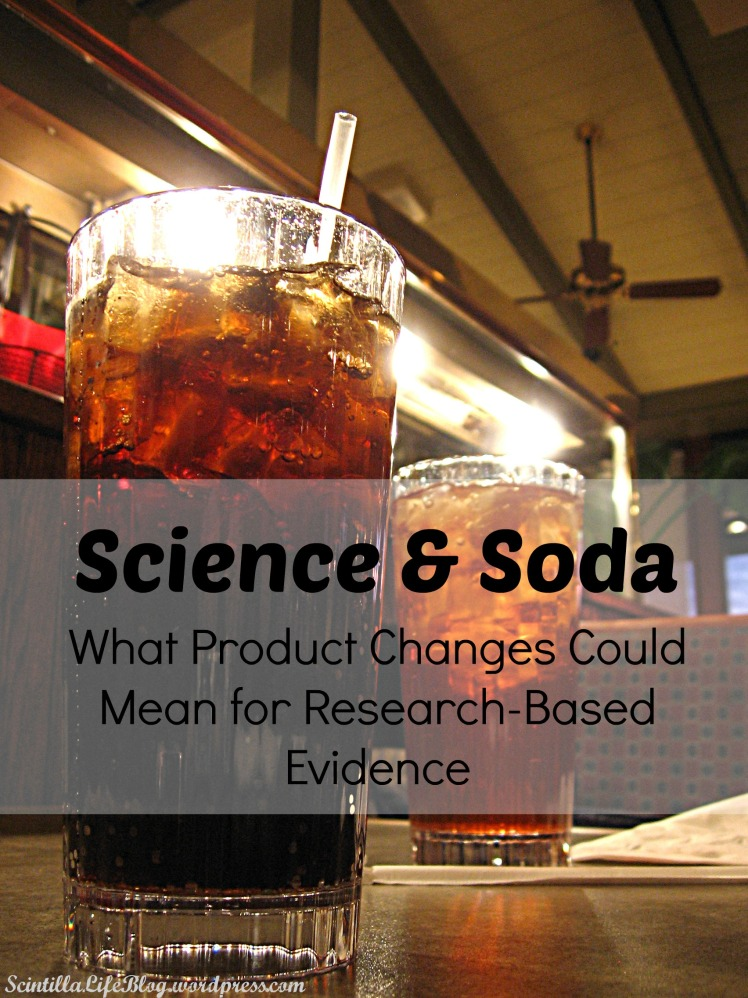 Science & Soda: What Product Changes Could Mean for Research-Based Evidence