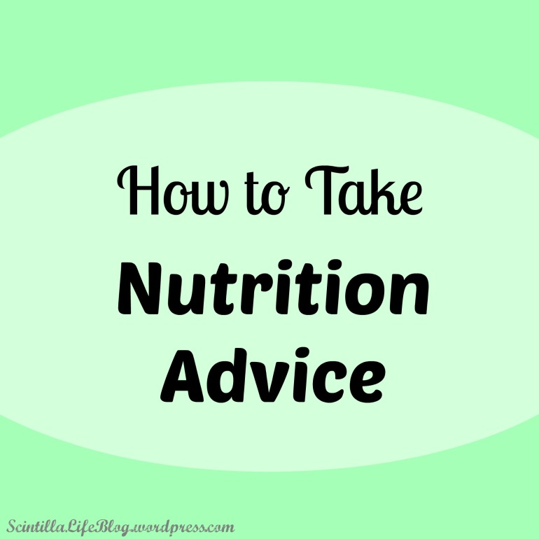 How to Take Nutrition Advice